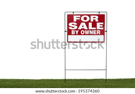 for sale sign by owner on grass with white background