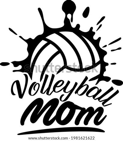 Volleyball mom sports design for volleyball fans.  Volleyball theme design for sport lovers stuff and perfect gift for volleyball players and fans.