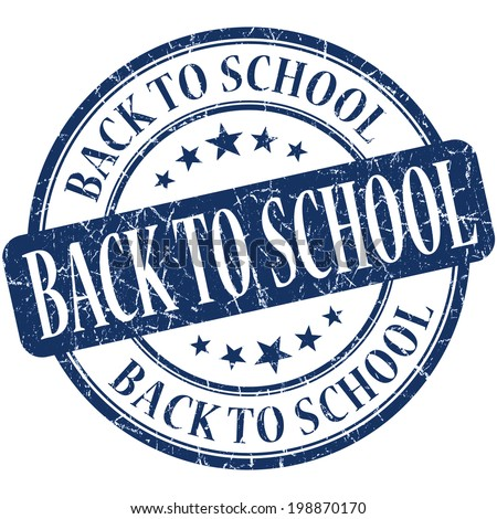 Back to school blue round grungy vintage rubber stamp
