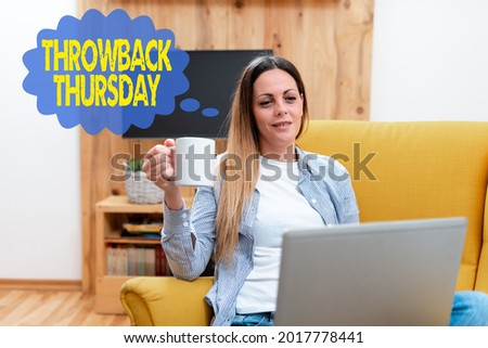 Text sign showing Throwback Thursday. Business concept wistful revisiting of the past used in social media Abstract Giving Business Advice Online, Spreading Internet Presence