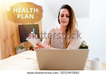 Sign displaying Health Plan. Word for type of insurance that covers highcost medical services Social Media Influencer Creating Online Presence, Video Blog Ideas