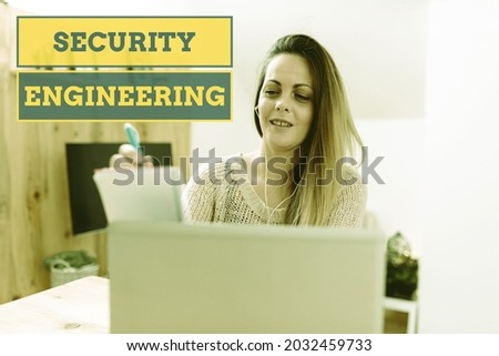 Hand writing sign Security Engineering. Business idea focus on the security aspects in the design of systems Social Media Influencer Creating Online Presence, Video Blog Ideas