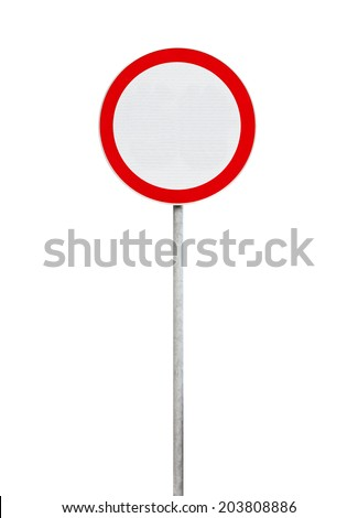 traffic is prohibited, road sign isolated on white