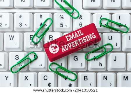 Conceptual caption Email Advertising. Business showcase act of sending a commercial message to target market Abstract Typing New Spreadsheets, Organizing Filing Systems Concept