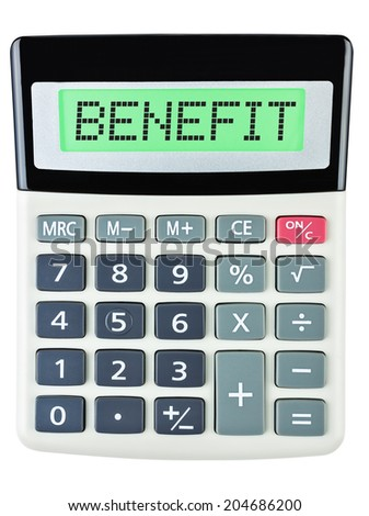 Calculator with BENEFIT on display isolated on white background #204686200
