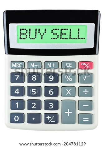 Calculator with BUY SELL on display isolated on white background #204781129