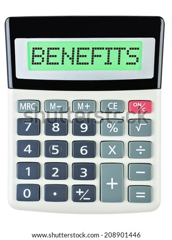 Calculator with BENEFITS on display isolated on white background #208901446