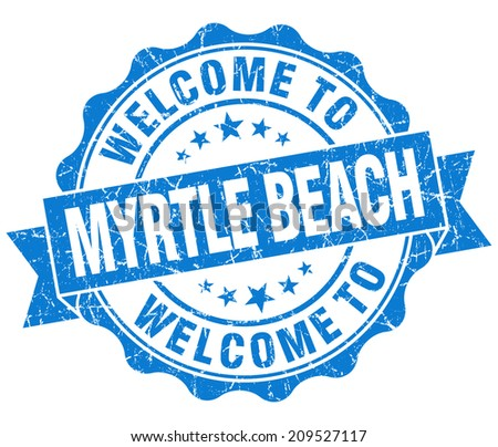 welcome to Myrtle Beach blue vintage isolated seal