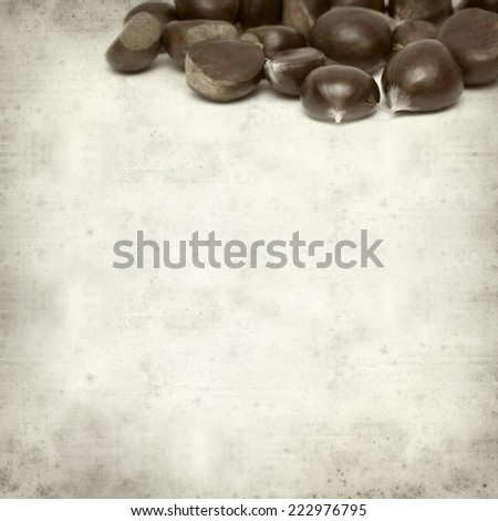 textured old paper background with sweet chestnut #222976795