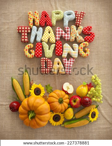 Autumn Thanksgiving Day composition with handmade text, fruits and vegetables on canvas background. Unusual thanksgiving day illustration. Top view #227378881