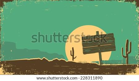 Western desert landscape background.Vector illustration on old paper texture