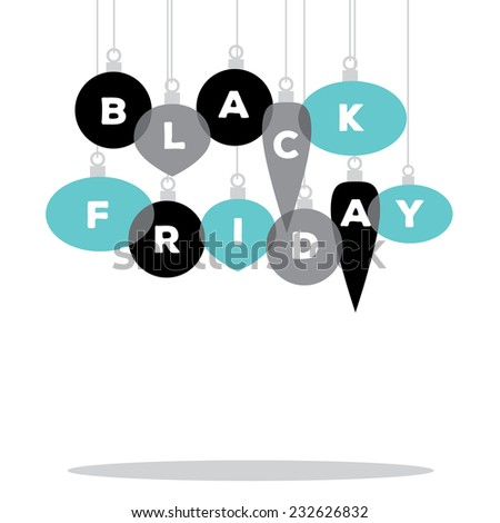 Black Friday spelled by Christmas ornaments