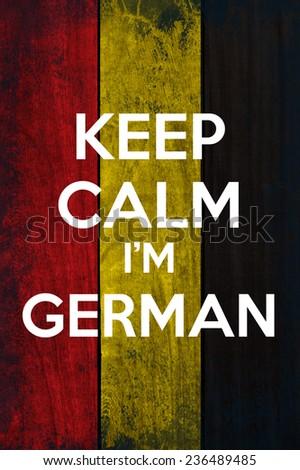 keep calm I'm german
