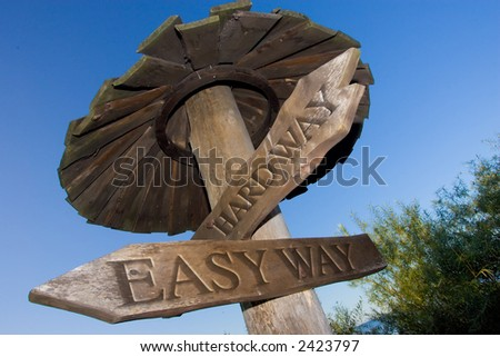 Easy and hard way road sign