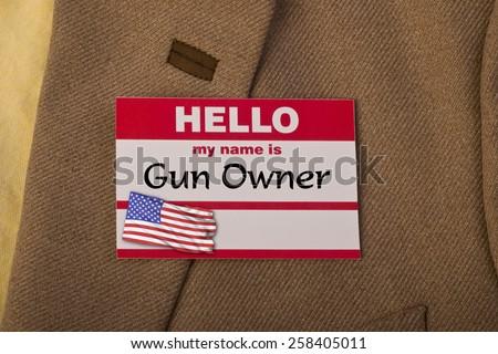 My name is Gun Owner. #258405011