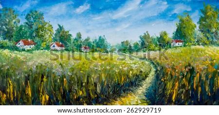 Summer landscape: Summer road through the field. Landscape oil. Painting palette knife. Countryside oil painting. Rural landscapes canvas with oil and palette knife. #262929719