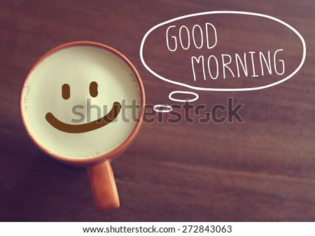 Good morning coffee cup background with vintage filter