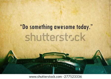 life quote. Inspirational quote on vintage paper background. Motivational background.