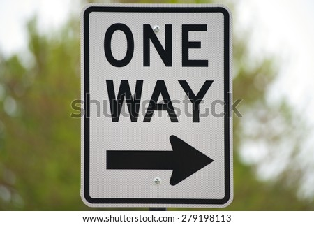 A one way sign.