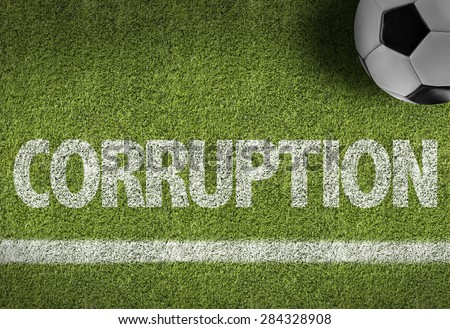 Soccer field with the text: Corruption #284328908