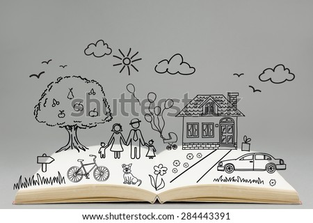 Happy family concept. Family drawing on top of the open book. Home, car, bicycle, tree, grass, flowers, dog, clouds, sun, birds.