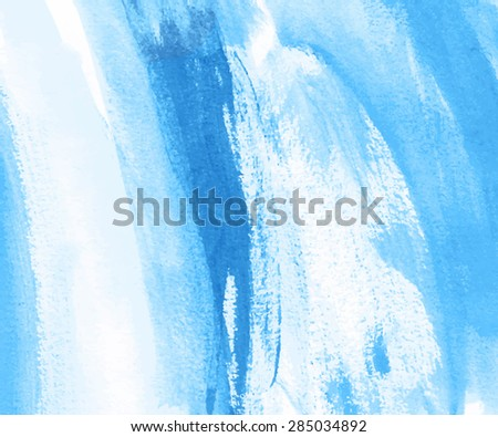 Blue watercolor hand drawn splash and strokes paper grain texture. Wet acrylic brush painted abstract vector smear illustration. Water design card for banner, template, wallpaper, print, decoration #285034892