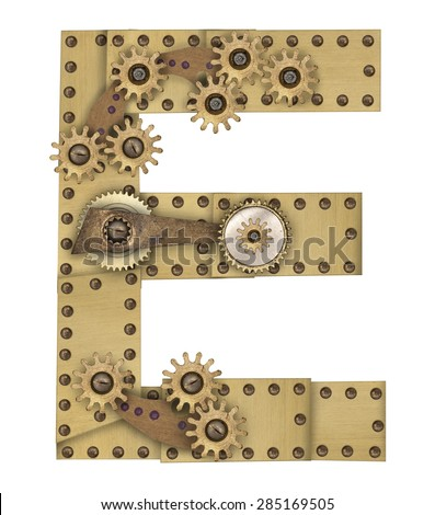 Steampunk mechanical metal alphabet letter E. Photo compilation