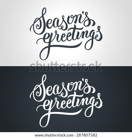 Seasons Greetings hand lettering. Handmade vector calligraphy Royalty-Free Stock Photo #287807582