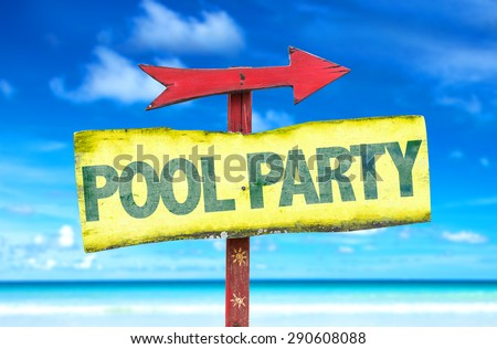 Pool Party sign with beach background