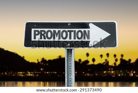 Promotion direction sign with sunset background