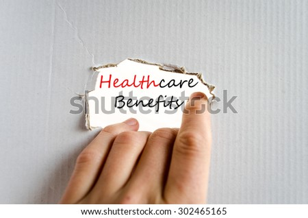 Healthcare benefits text concept isolated over white background #302465165