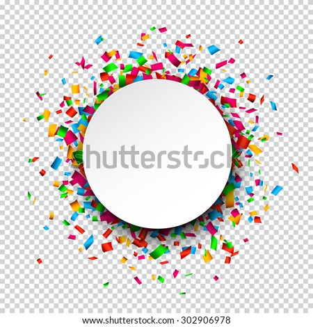 Colorful celebration background. Paper round speech bubble with confetti. Vector Illustration. Royalty-Free Stock Photo #302906978