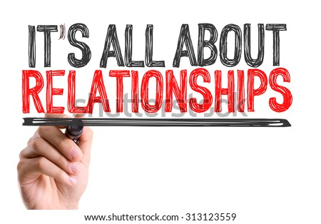 Hand with marker writing the word Its All About Relationships Royalty-Free Stock Photo #313123559