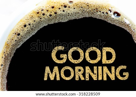 Coffee background with good morning