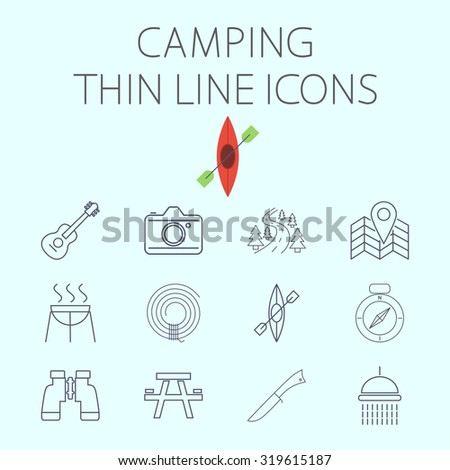 Camping thin line  icon for web and mobile applications. Set includes - binoculars, guitar, cam, road, map pin, BBQ, rope, kayak, compass, table, knife, shower. Pictogram, infographic element