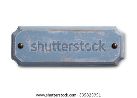 Old shabby blue wooden sign isolated on white