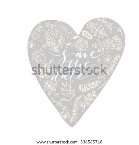Save the date card. Heart with floral elements. Wedding card or poster. Ink illustration. Hand drawn design elements. Romantic banner.  #336565718