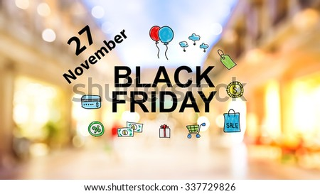 Black Firday November 27 text on blurred illuminated shopping mall background