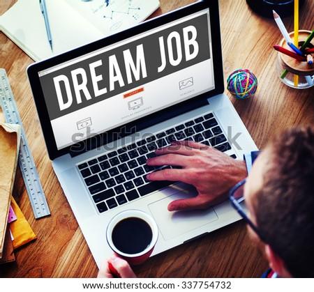 Dream Job Occupation Career Aspiration Concept #337754732