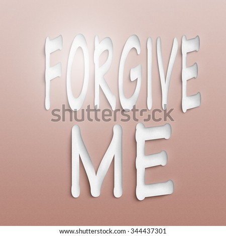text on the wall or paper, forgive me #344437301