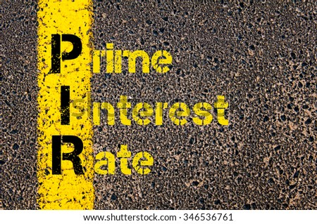 Concept image of Accounting Business Acronym PIR Prime Interest Rate written over road marking yellow paint line. #346536761