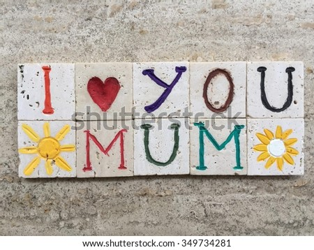 I love you mum, mother's day gift on carved travertine pieces