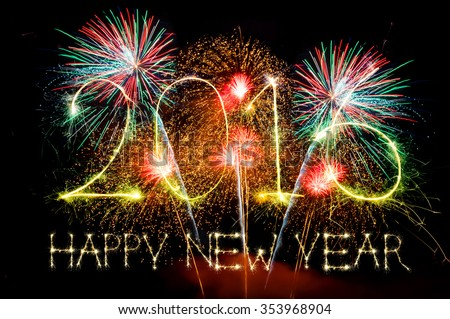 HAPPY NEW YEAR 2016 from colorful sparkle on black background Fireworks light up the sky,New Year celebration fireworks