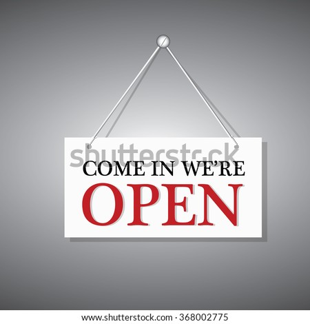 come in we are open hanging sign #368002775