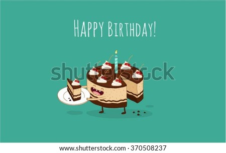 Happy birthday card. Funny birthday chocolate cake with cherries. Vector illustration. Use for card, poster, banner, web design and print on t-shirt. Easy to edit.
