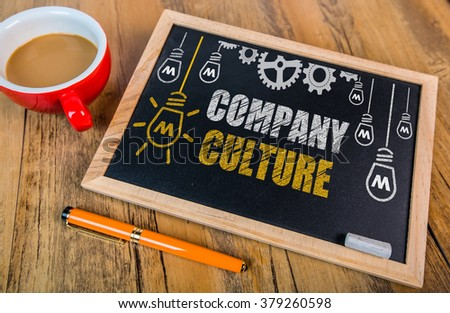 Company Culture concept on blackboard #379260598