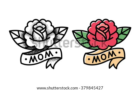 Old school rose tattoo with ribbon and word Mom. Two variants, traditional black dot style and color ink. Isolated vector illustration. Royalty-Free Stock Photo #379845427