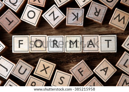 the word of FORMAT on building blocks