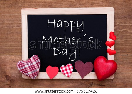 Blackboard With Textile Hearts, Text Happy Mothers Day #395317426