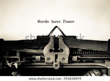 Words Have Power words  typed on a Vintage Typewriter.   Royalty-Free Stock Photo #396838894